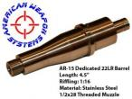 "American Weapon Systems, AR15 22LR 4.5"", Stainless Steel Barrel"