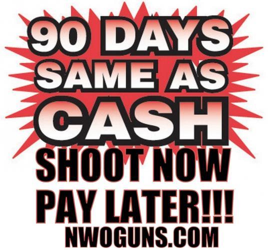 GUN FINANCING FOR FIREARMS - 90 Days Same As Cash