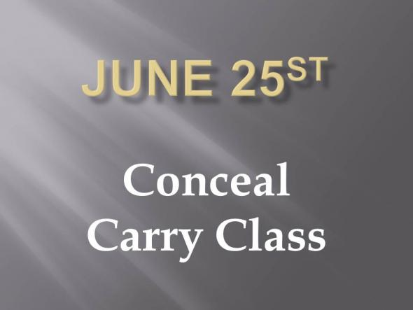 Conceal Carry training Class June 25th 2016